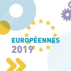 Elections européennes 2019 : ils se lancent avec nous !